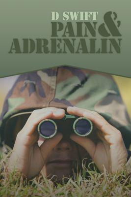 Pain & Adrenalin, D Swift