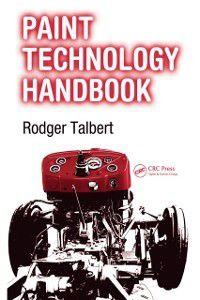 Paint Technology Handbook, Rodger Talbert