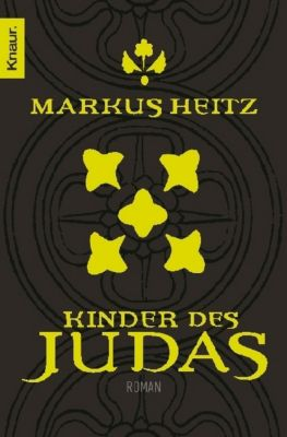 Pakt der Dunkelheit Band 3: Kinder des Judas, Markus Heitz