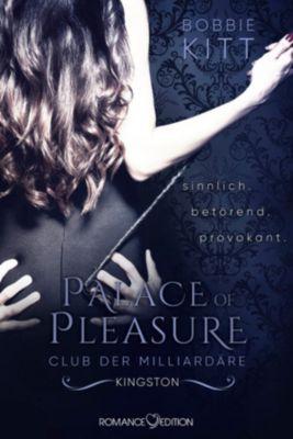 Palace of Pleasure: Palace of Pleasure: Kingston (Club der Milliardäre 2), Bobbie Kitt