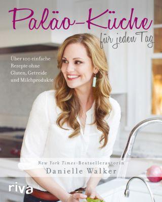 Paläo-Küche für jeden Tag - Danielle Walker pdf epub