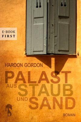 Palast aus Staub und Sand, Haroon Gordon