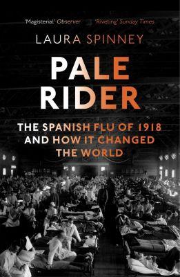 Pale Rider, Laura Spinney