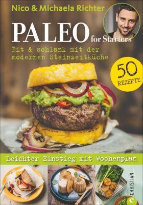 Paleo for Starters - Nico Richter  