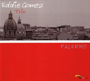 Palermo, Eddie Trio Gomez