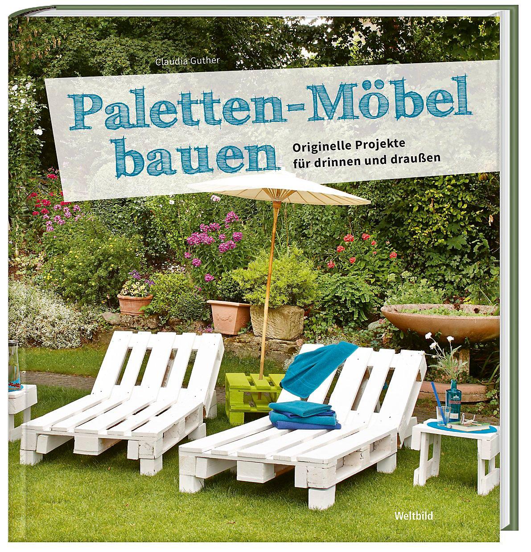 Paletten-Möbel bauen Originelle Projekte für drinnen und ...