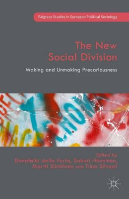 Palgrave Studies in European Political Sociology: The New Social Division