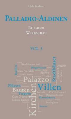 Palladio-Aldinen, Palladio Werkschau, Ulrike Eichhorn