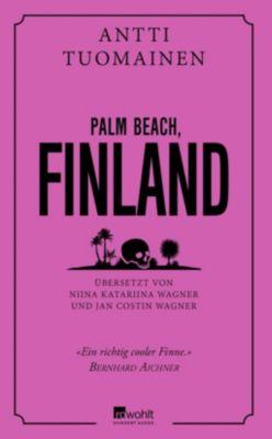 Palm Beach, Finnland, Antti Tuomainen