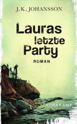 Palokaski-Trilogie Band 1: Lauras letzte Party, J. K. Johansson