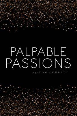Palpable Passions, Tom Corbett