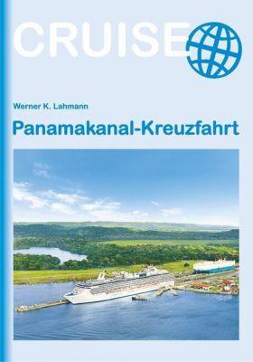 Panamakanal-Kreuzfahrt, Werner K. Lahmann