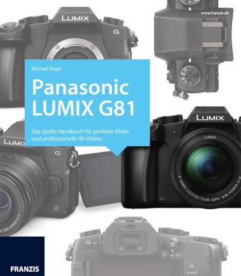 Panasonic Lumix G81, Michael Nagel
