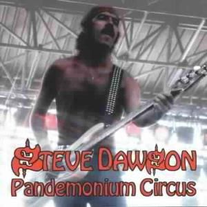 Pandemonium Circus, Steve Dawson