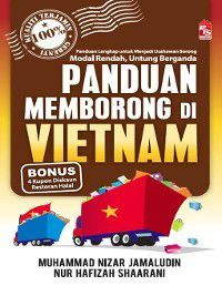 Panduan Memborong di Vietnam, Muhammad Nizar Bin Jamaludin, Nur Hafizah Shaarani