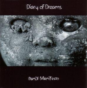 Panik Manifesto, Diary Of Dreams