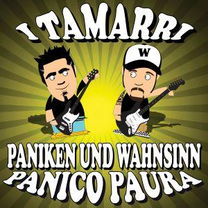 Paniken Und Wahnsinn-Panico Pa, I Tamarri