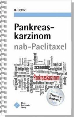 Pankreaskarzinom nab-Paclitaxel, Helmut Oettle