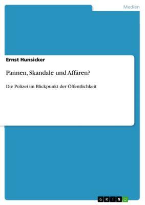 Pannen, Skandale und Affären?, Ernst Hunsicker