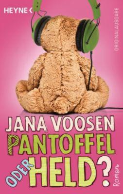 Pantoffel oder Held?, Jana Voosen
