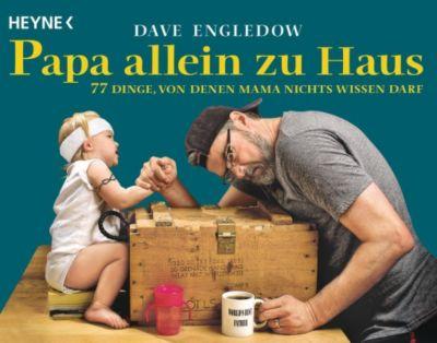 Papa allein zu Haus - Dave Engledow pdf epub