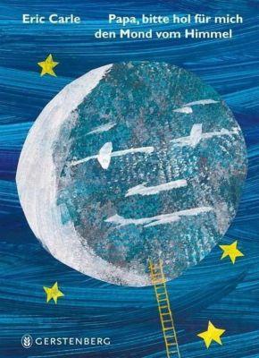 Papa, bitte hol für mich den Mond vom Himmel, Midi-Ausgabe, Eric Carle