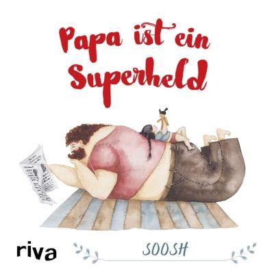 Papa ist ein Superheld - Soosh |