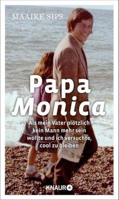 Papa Monica - Maaike Sips |