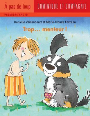 Papa: Trop... menteur!, Danielle Vaillancourt