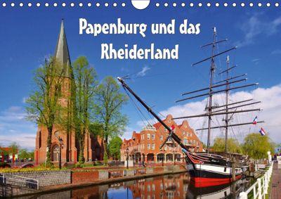 Papenburg und das Rheiderland (Wandkalender 2019 DIN A4 quer), LianeM