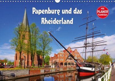 Papenburg und das Rheiderland (Wandkalender 2019 DIN A3 quer), LianeM