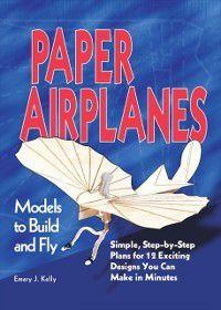 Paper Airplanes, Emery J Kelly