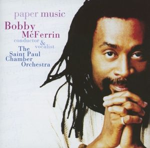 Paper Music, Bobby McFerrin