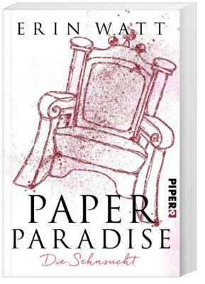 Paper Paradise - Die Sehnsucht, Erin Watt