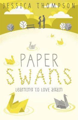 Paper Swans, Jessica Thompson