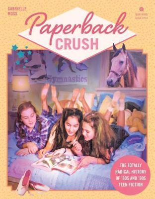 Paperback Crush, Gabrielle Moss