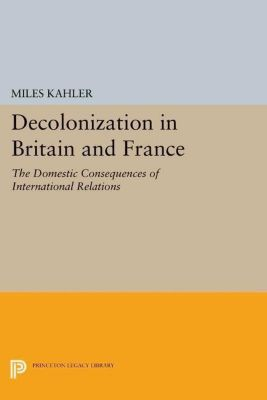 Papers of Thomas Jefferson, Second Series: Decolonization in Britain and France, Miles Kahler