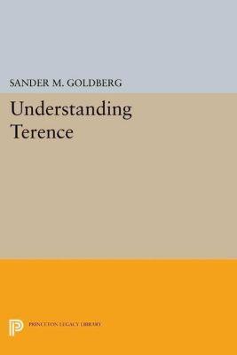 Papers of Thomas Jefferson, Second Series: Understanding Terence, Sander M. Goldberg