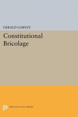Papers of Thomas Jefferson, Second Series: Constitutional Bricolage, Gerald Garvey