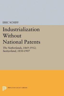 Papers of Thomas Jefferson, Second Series: Industrialization Without National Patents, Eric Schiff