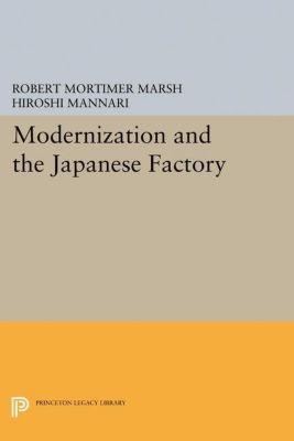 Papers of Thomas Jefferson, Second Series: Modernization and the Japanese Factory, Hiroshi Mannari, Robert Mortimer Marsh