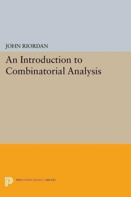 Papers of Thomas Jefferson, Second Series: An Introduction to Combinatorial Analysis, John Riordan