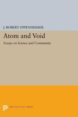 Papers of Thomas Jefferson, Second Series: Atom and Void, J. Robert Oppenheimer