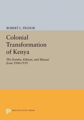 Papers of Thomas Jefferson, Second Series: Colonial Transformation of Kenya, Robert L. Tignor