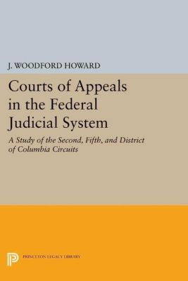 Papers of Thomas Jefferson, Second Series: Courts of Appeals in the Federal Judicial System, J. Woodford Howard
