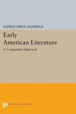 Papers of Thomas Jefferson, Second Series: Early American Literature, Alfred Owen Aldridge