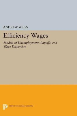Papers of Thomas Jefferson, Second Series: Efficiency Wages, Andrew Weiss