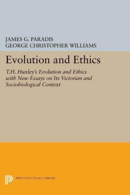 Papers of Thomas Jefferson, Second Series: Evolution and Ethics, George Christopher Williams, James G. Paradis