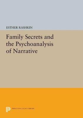 Papers of Thomas Jefferson, Second Series: Family Secrets and the Psychoanalysis of Narrative, Esther Rashkin