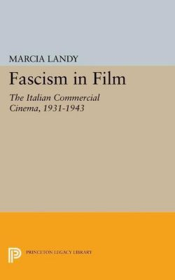 Papers of Thomas Jefferson, Second Series: Fascism in Film, Marcia Landy